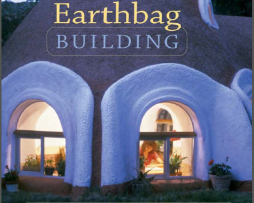 Earthbag Building The Tools,Tricks and Techniques This inviting, complete guide to earthbag construction is humorous http://Glukom.com