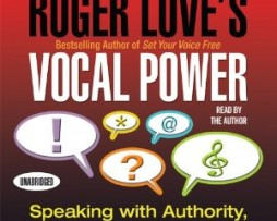 Roger Love – Vocal Power: Speaking with Authority, Clarity, and Conviction http://Glukom.com