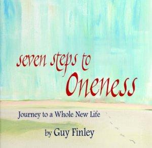 Guy Finley – Seven Steps to Oneness http://Glukom.com