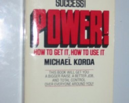 Michael Korda – Power! How to Get It, How to Use It http://Glukom.com