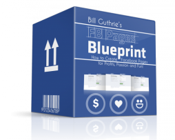 Bill Guthrie – FB Pages Blueprint http://Glukom.com