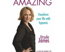 Ursula James - You can be AMAZING-Transform your life with hypnosis