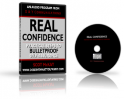 Scot McKay - Real Confidence - Practical Steps To Bullet Proof self assurance
