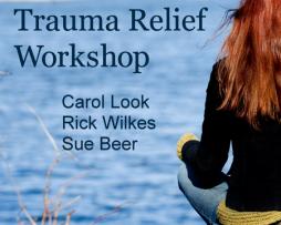 Carol Look, Rick Wilkes, and Sue Beer - Trauma Relief Workshop