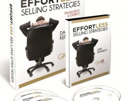 Dan Kennedy - Effortless Selling Strategies