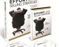 Dan Kennedy - Effortless Selling Strategies