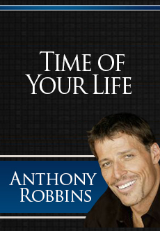 Anthony Robbins- The Time of your Life
