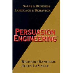 Richard Bandler - Persuasion Engineering