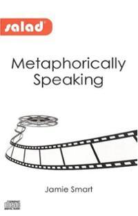 Jamie Smart - Metaphorically Speaking