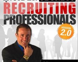 Todd Falcone - Insider Secrets To Recruiting Professionals 2.0