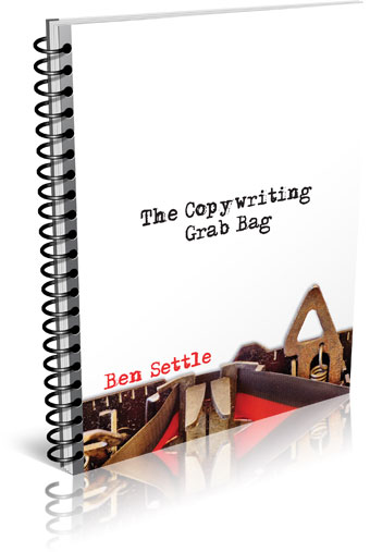 Ben Settle - Copywriting Grab Bag