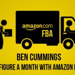 Ben-Cummings-6-Figure-a-Month-With-Amazon-FBA-START-JUNE-2015