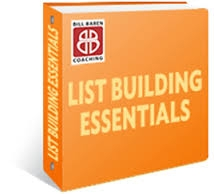 Bill Baren – List Building Essentials: The Ultimate Key To Never-Ending Clients