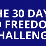 Tom Glover – 30 Days To Freedom Challenge