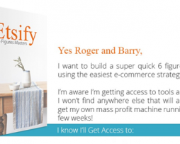 Barry and Roger – Etsify: 6 Figures Masters