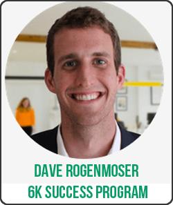 Dave Rogenmoser – 6K Success Program