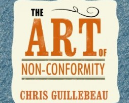 Chris Guillebeau – The Art of Non-Conformity