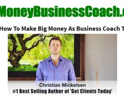 Christian Mickelson – Big Money Business Coach
