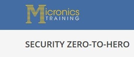 Micronics Zero-To-Hero Security Bootcamp