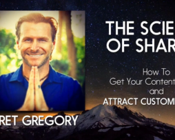 Bret Gregory – The Science of Sharing – Attract Customers Now